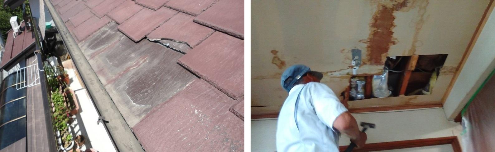 左:築20年の屋根材が劣化後、剥がれて落下 右:雨漏り発生。発生個所を特定するため点検口を開けて確認